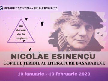"""Nicolae Esinencu – """"COPILUL TERIBIL AL LITERATURII BASARABENE"""""""