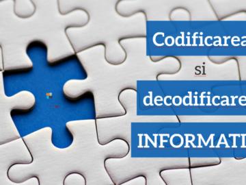 Clasa VII. Informatica. Codificarea-decodificarea informației