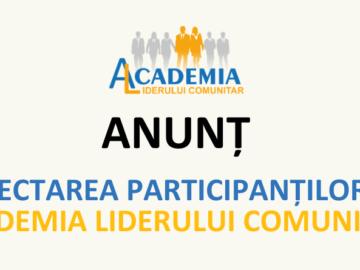 Anunț de selectare a liderilor/ liderelor comunitari pentru a participa la Academia Liderului Comunitar