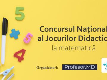 Participă la Concursul Jocurilor Didactice la matematică pentru învățători