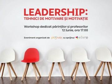Workshop online pentru profesori și părinți: TEHNICI DE MOTIVARE