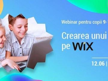 """Webinar practic gratuit  """"Crearea unui site pe Wix"""" pentru copii 9-14 ani"""