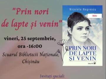 """Lansare de carte """"PRIN NORI DE LAPTE ȘI VENIN"""" de Nicoleta NEGRESCU"""