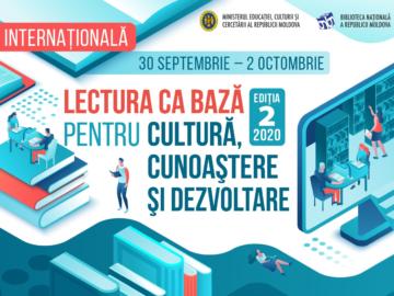 """Conferință Internațională """"Lectura ca bază pentru cultură, cunoaștere și dezvoltare"""", ediția a 2-a, 2020"""