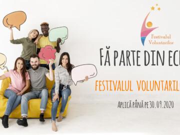 Fii Voluntar în cadrul Festivalului Voluntarilor 2020