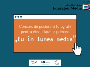 """CJI provoacă elevii claselor primare să participe la un concurs de postere şi fotografii pe tema """"Eu în lumea media"""""""