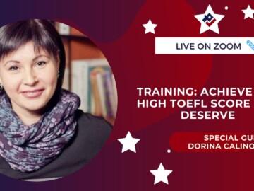 Training: Achieve the high TOEFL score you deserve