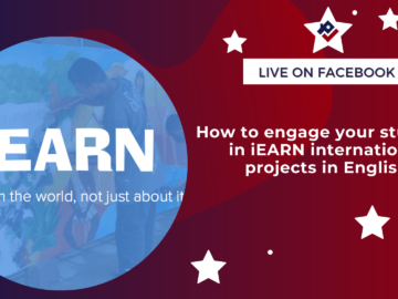 How to engage your students in iEARN international projects in English
