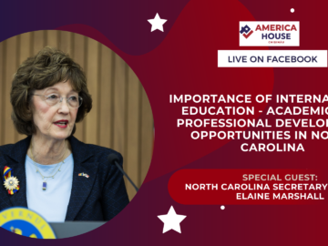 Importance of International Education – Academic and Professional Development Opportunities in North Carolina