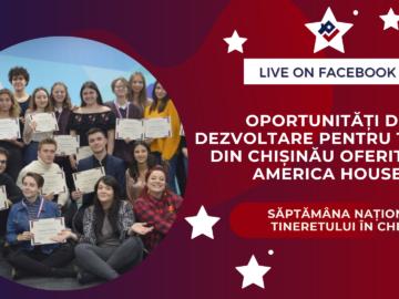 Oportunități de dezvoltare pentru tinerii din Chișinău oferite de America House