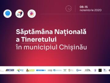 PARTICIPĂ LA SĂPTĂMÂNA NAȚIONALĂ A TINERETULUI ÎN CHIȘINĂU!