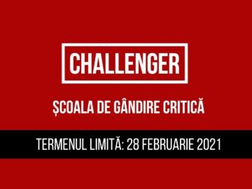 Școala de Gândire Critică Challenger recrutează participanți pentru ediția 8!