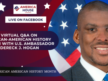 Virtual Q&A on African-American History Month with U.S. Ambassador Dereck J. Hogan