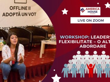 Workshop: Leadership și Flexibilitate – O altfel de Abordare
