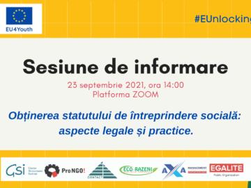 """Sesiune de informare cu subiectul: """"Obținerea statutului de întreprindere socială: aspecte legale și practice"""""""