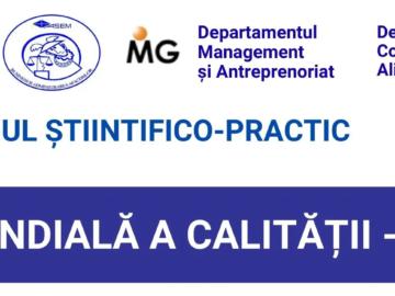 Simpozionului științifico-practic dedicat ZILEI MONDIALE A CALITĂŢII – 2021, ediția a 7-a