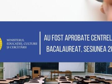 Ministerul Educaţiei, Culturii şi Cercetării a aprobat lista centrelor de bacalaureat, sesiunea 2021