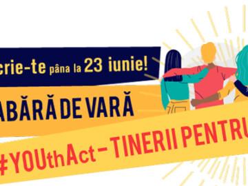 """Înscrie-te la tabără de vară """"#YOUthAct — Tinerii pentru Justiție"""" și implică-te în revendicarea drepturilor omului și accesului la justiție în localitatea ta!"""