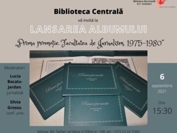 """Lansarea albumului """"Prima promoție. Facultatea de Jurnalism, 1975-1980"""""""