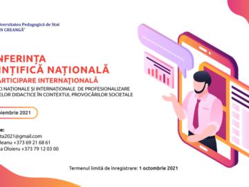 Conferința științifică națională cu participare internațională: Practici naționale și internaționale de profesionalizare a cadrelor didactice în contextul provocărilor societale
